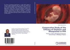 Bookcover of Comparative Study of the Efficacy of Oxytocin and Misoprostol in PPH