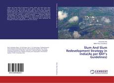 Capa do livro de Slum And Slum Redevelopment Strategy in India(As per RAY's Guidelines)