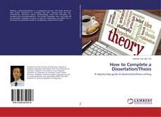 Обложка How to Complete a Dissertation/Thesis