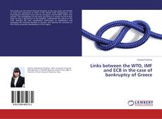Bookcover of Links between the WTO, IMF and ECB in the case of bankruptcy of Greece