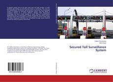Couverture de Secured Toll Surveillance System