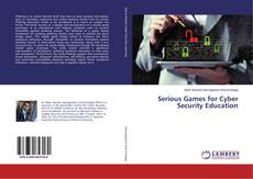 Bookcover of Serious Games for Cyber Security Education