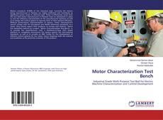 Motor Characterization Test Bench的封面