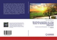 Bookcover of Boreholes provision as a key factor in facilitating poverty reduction