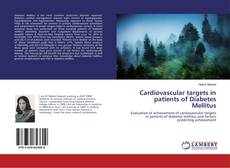 Portada del libro de Cardiovascular targets in patients of Diabetes Mellitus