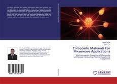 Capa do livro de Composite Materials For Microwave Applications