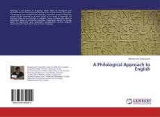 Bookcover of A Philological Approach to English