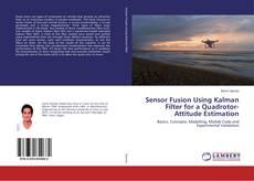 Обложка Sensor Fusion Using Kalman Filter for a Quadrotor-Attitude Estimation