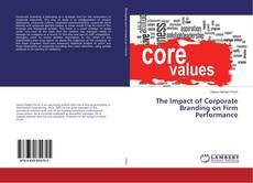 The Impact of Corporate Branding on Firm Performance kitap kapağı