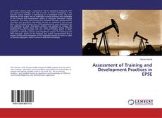Bookcover of Assessment of Training and Development Practices in EPSE