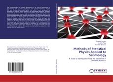 Copertina di Methods of Statistical Physics Applied to Seismology