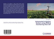 Automated Irrigation System using WSN & monitoring Over IOT kitap kapağı