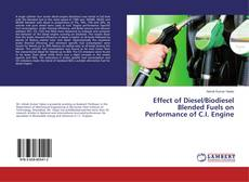 Couverture de Effect of Diesel/Biodiesel Blended Fuels on Performance of C.I. Engine