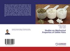 Bookcover of Studies on Mechanical Properties of Edible Films