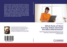 Which Parts of Short Training Videos Generate the Most Attentiveness? kitap kapağı