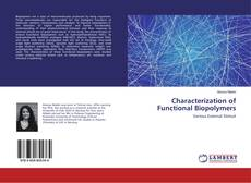 Bookcover of Characterization of Functional Biopolymers