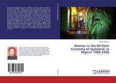Portada del libro de Women in the Oil Palm Economy of Igalaland, in Nigeria 1900-2000