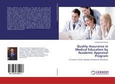 Quality Assurance in Medical Education by Academic Appraisal Program的封面