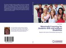 Bookcover of Meaningful Learning for Students with and without Disabilities