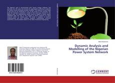 Buchcover von Dynamic Analysis and Modelling of the Nigerian Power System Network