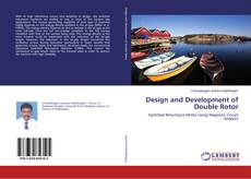 Bookcover of Design and Development of Double Rotor
