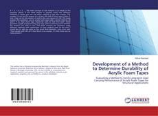 Copertina di Development of a Method to Determine Durability of Acrylic Foam Tapes