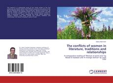 The conflicts of women in literature, traditions and relationships kitap kapağı