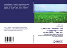 Bookcover of Characterizations of Exo polygalacturonase produced by Fusarium