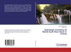 Portada del libro de Hydrologic Inventory of Mereb-Gash River Basin in Eritrea