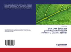 Portada del libro de DNA with botanical profiling and biological study of 2 Gazania species