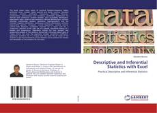 Bookcover of Descriptive and Inferential Statistics with Excel