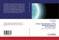 Bookcover of A New Classification of the Modified States of Consciousness