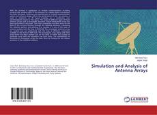Bookcover of Simulation and Analysis of Antenna Arrays
