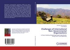 Bookcover of Challenges of International Non–Governmental Organizations