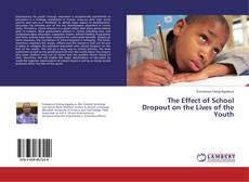 Couverture de The Effect of School Dropout on the Lives of the Youth