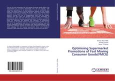 Bookcover of Optimising Supermarket Promotions of Fast Moving Consumer Goods(FMCG)