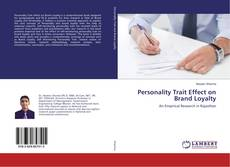 Capa do livro de Personality Trait Effect on Brand Loyalty