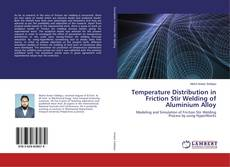 Bookcover of Temperature Distribution in Friction Stir Welding of Aluminium Alloy