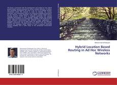 Buchcover von Hybrid Location Based Routing in Ad Hoc Wireless Networks