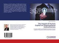 Bookcover of The Impact of Human Capital on Organizational Innovativeness‎