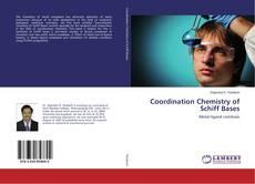 Coordination Chemistry of Schiff Bases的封面