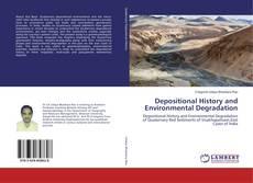 Depositional History and Environmental Degradation的封面