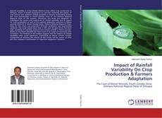 Bookcover of Impact of Rainfall Variability On Crop Production & Farmers Adaptation