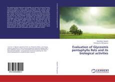Borítókép a  Evaluation of Glycosmis pentaphylla Retz and its biological activities - hoz