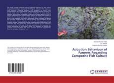 Adoption Behaviour of Farmers Regarding Composite Fish Culture的封面