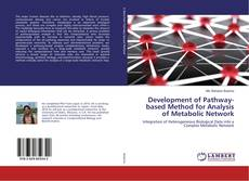 Bookcover of Development of Pathway-based Method for Analysis of Metabolic Network