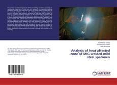 Обложка Analysis of heat affected zone of MIG welded mild steel specimen