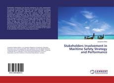 Bookcover of Stakeholders Involvement in Maritime Safety Strategy and Performance