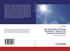 Couverture de The Dynamics of Planet Formation. Theory and Computer Simulaton