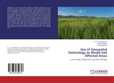 Bookcover of Use of Geospatial Technology to Model Salt Affected Areas